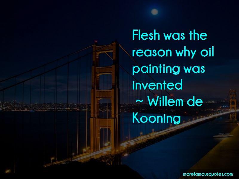 Willem De Kooning Quotes Pictures 3