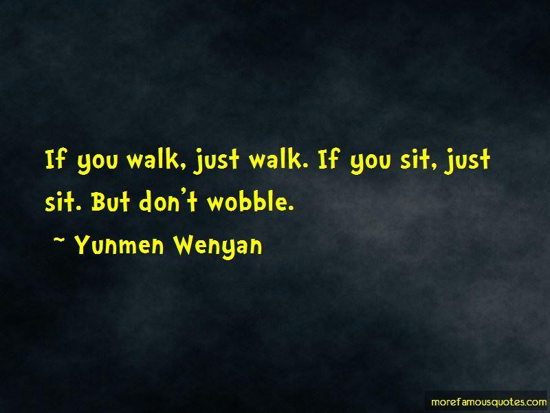 Yunmen Wenyan Quotes Pictures 2