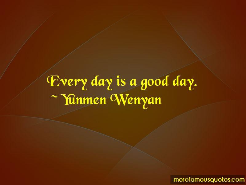 Yunmen Wenyan Quotes Pictures 4