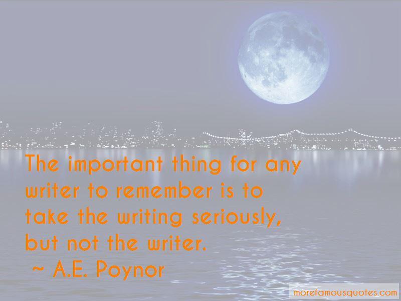 A.E. Poynor Quotes