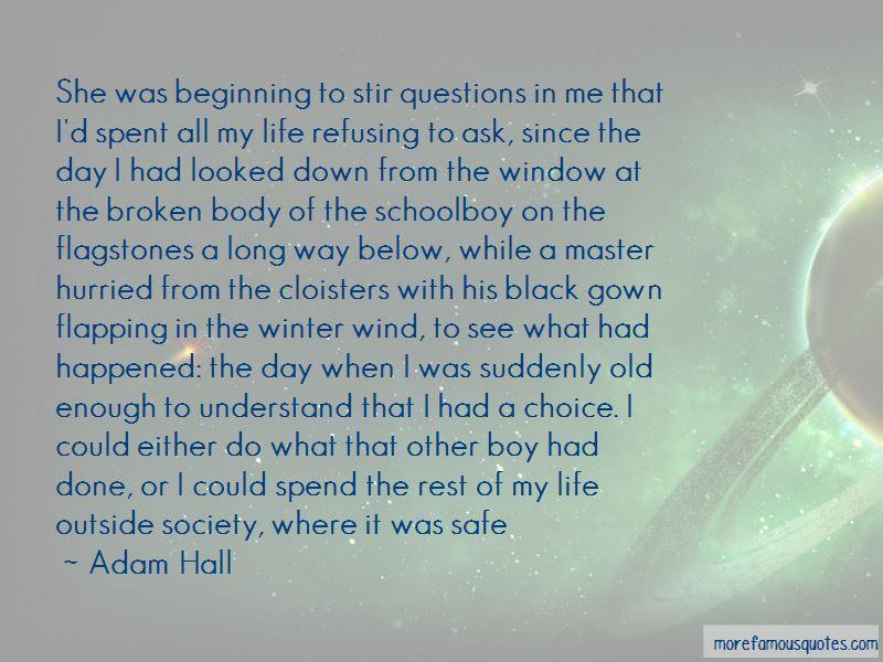 Adam Hall Quotes Pictures 2