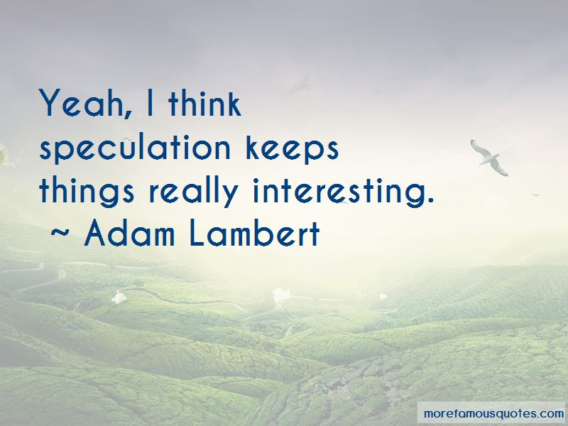 Adam Lambert Quotes Pictures 3