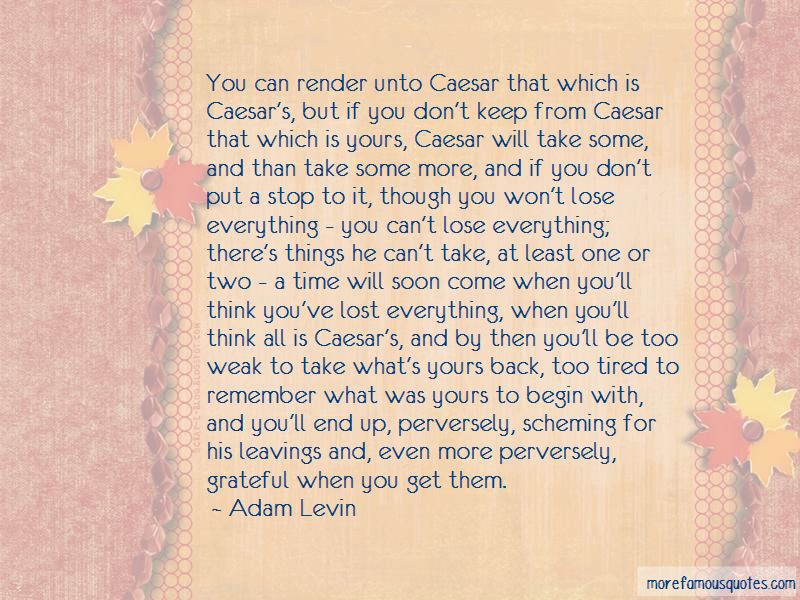 Adam Levin Quotes