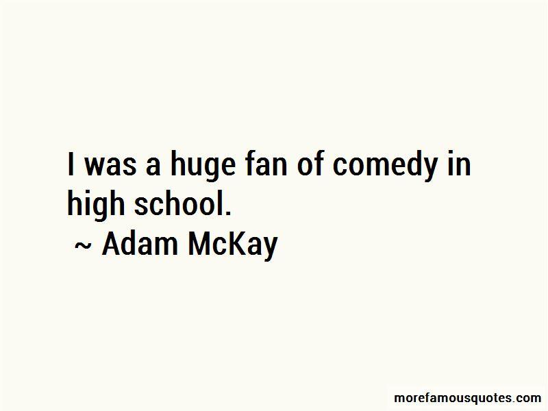 Adam McKay Quotes Pictures 2