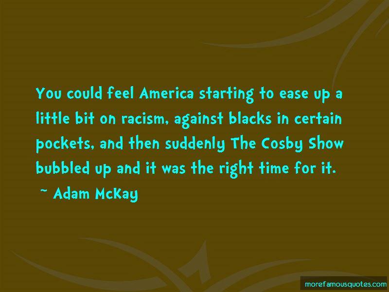 Adam McKay Quotes Pictures 4