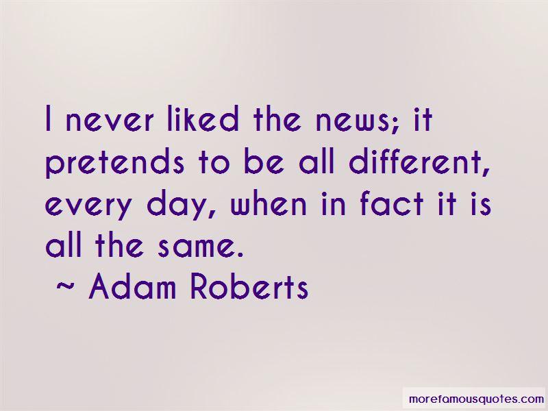 Adam Roberts Quotes Pictures 2