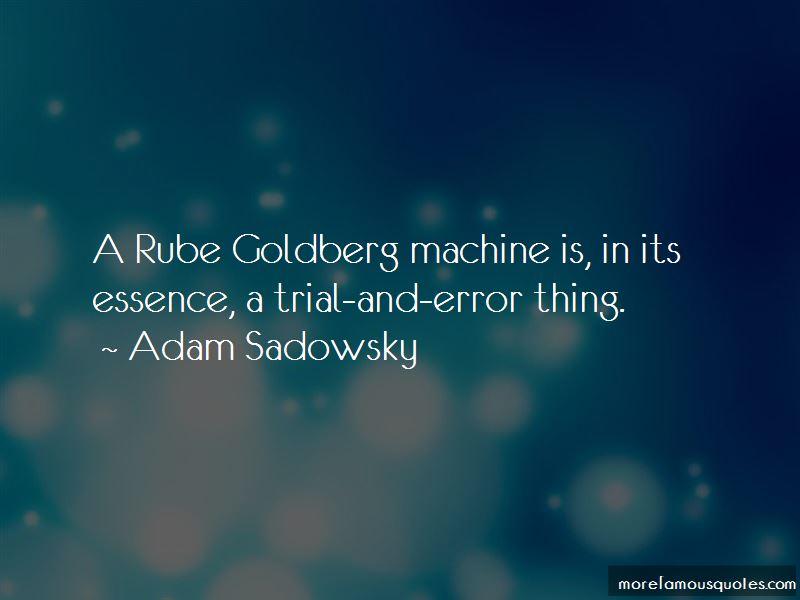 Adam Sadowsky Quotes