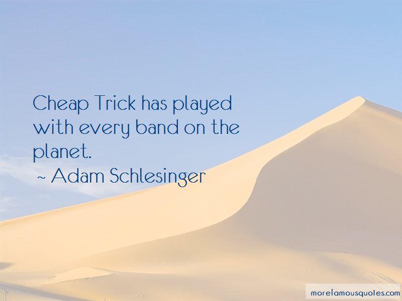 Adam Schlesinger Quotes Pictures 3