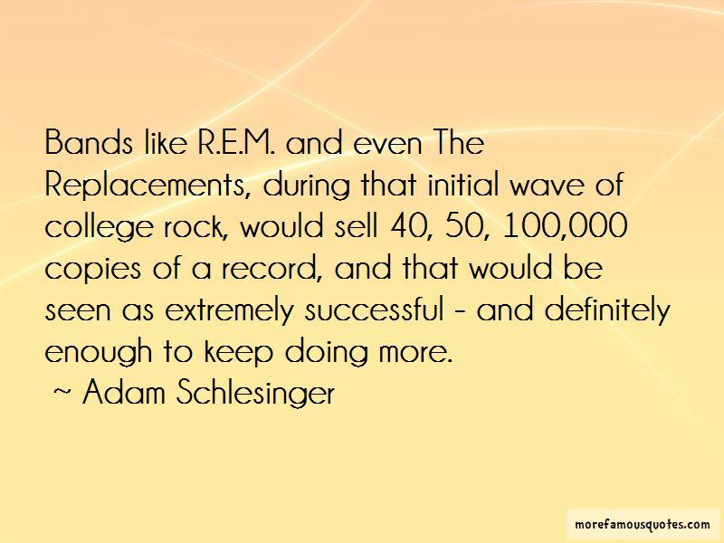Adam Schlesinger Quotes