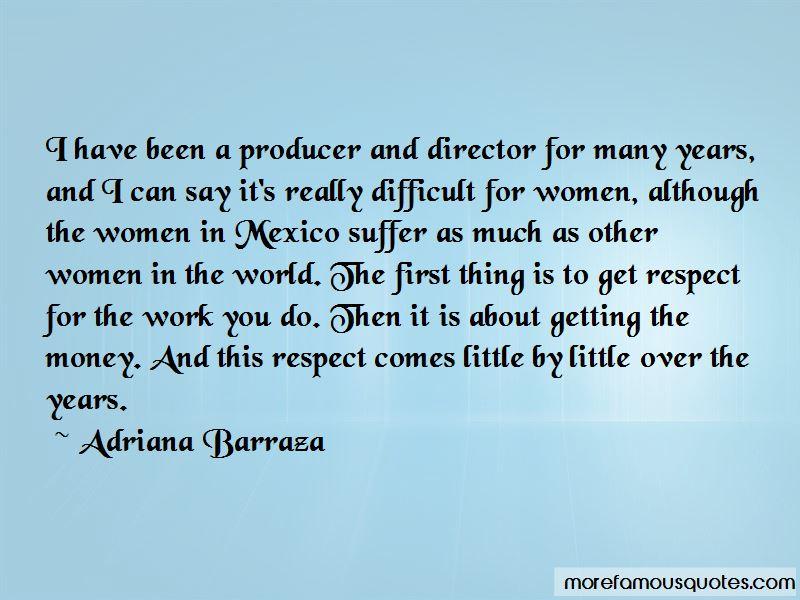 Adriana Barraza Quotes
