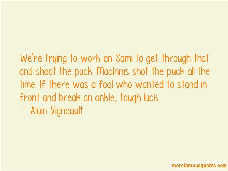 Alain Vigneault Quotes Pictures 3