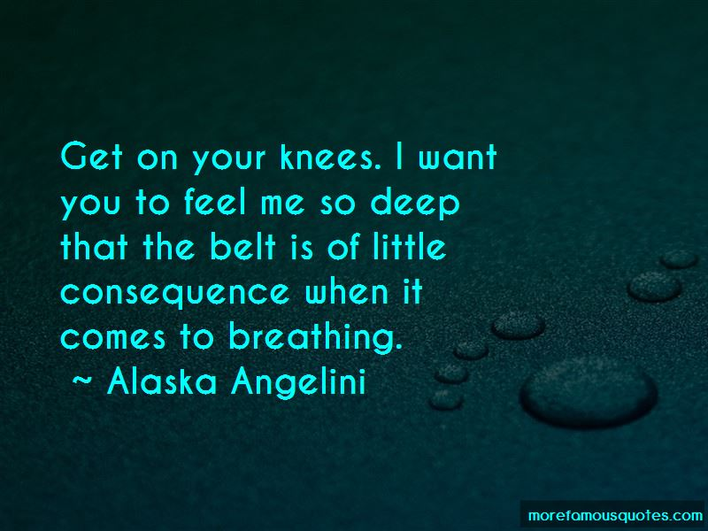 Alaska Angelini Quotes Pictures 3