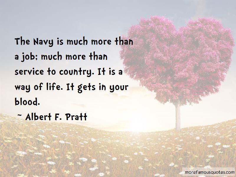 Albert F. Pratt Quotes
