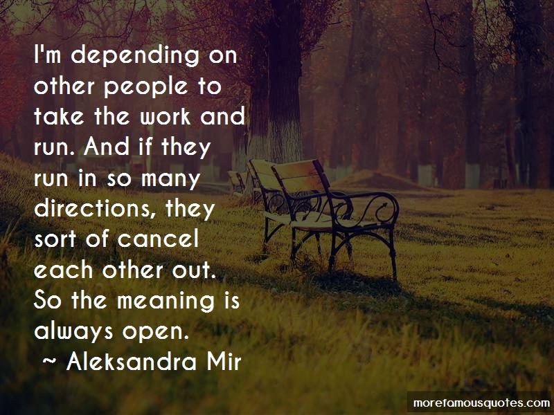 Aleksandra Mir Quotes