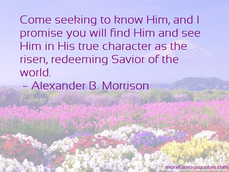 Alexander B. Morrison Quotes Pictures 3