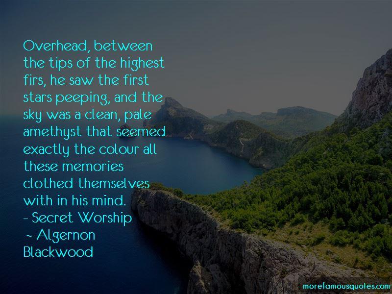 Algernon Blackwood Quotes