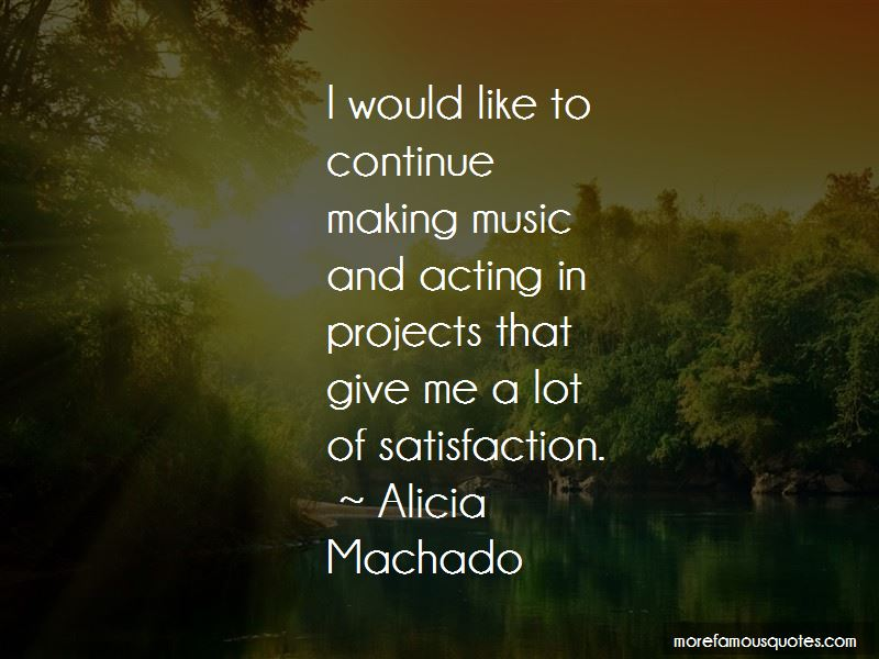 Alicia Machado Quotes Pictures 4
