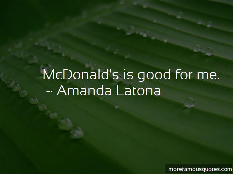 Amanda Latona Quotes