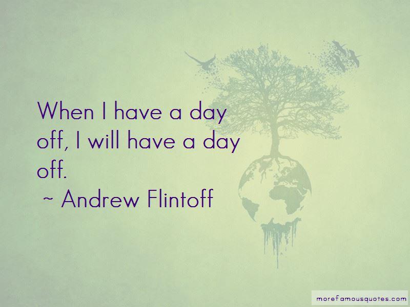 Andrew Flintoff Quotes