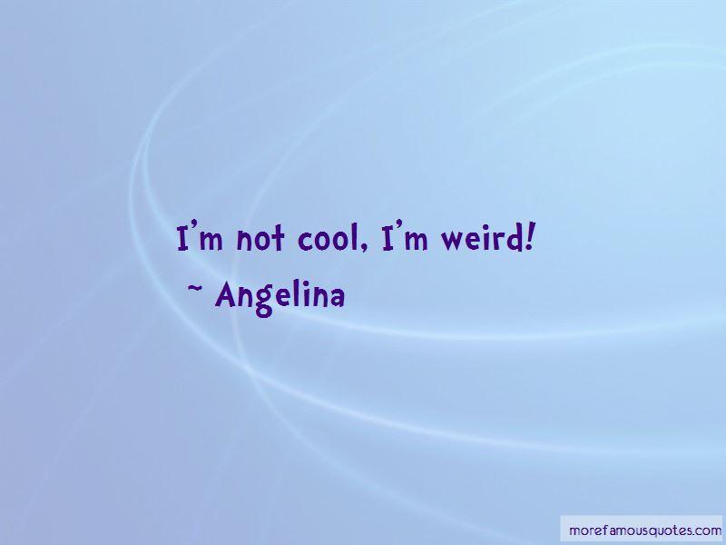 Angelina Quotes