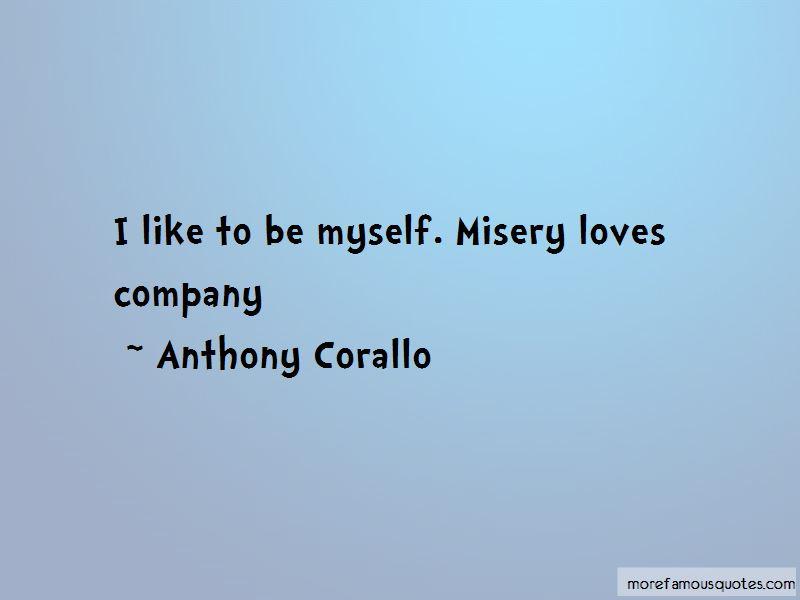 Anthony Corallo Quotes