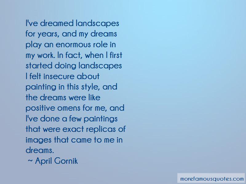 April Gornik Quotes Pictures 4