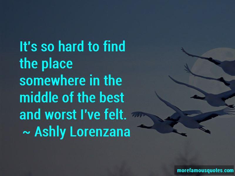 Ashly Lorenzana Quotes Pictures 4
