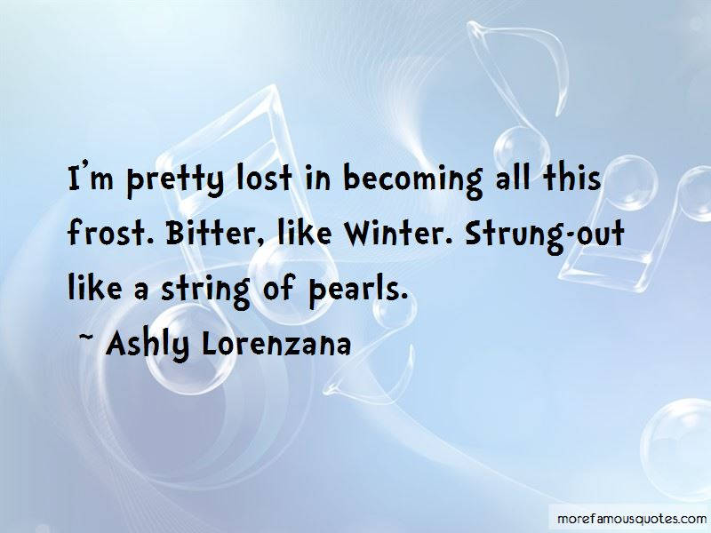 Ashly Lorenzana Quotes