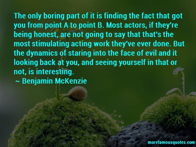 Benjamin McKenzie Quotes