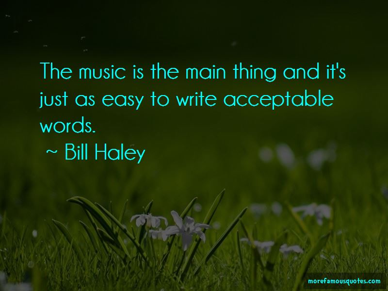 Bill Haley Quotes Pictures 3