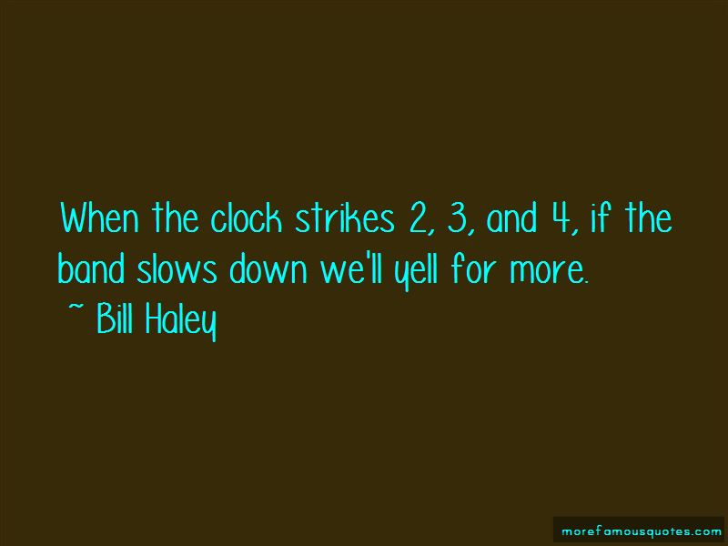 Bill Haley Quotes Pictures 4