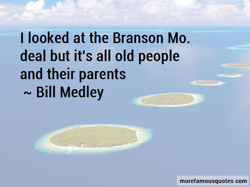 Bill Medley Quotes Pictures 2