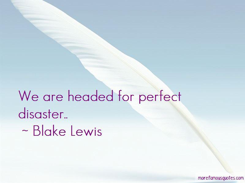 Blake Lewis Quotes