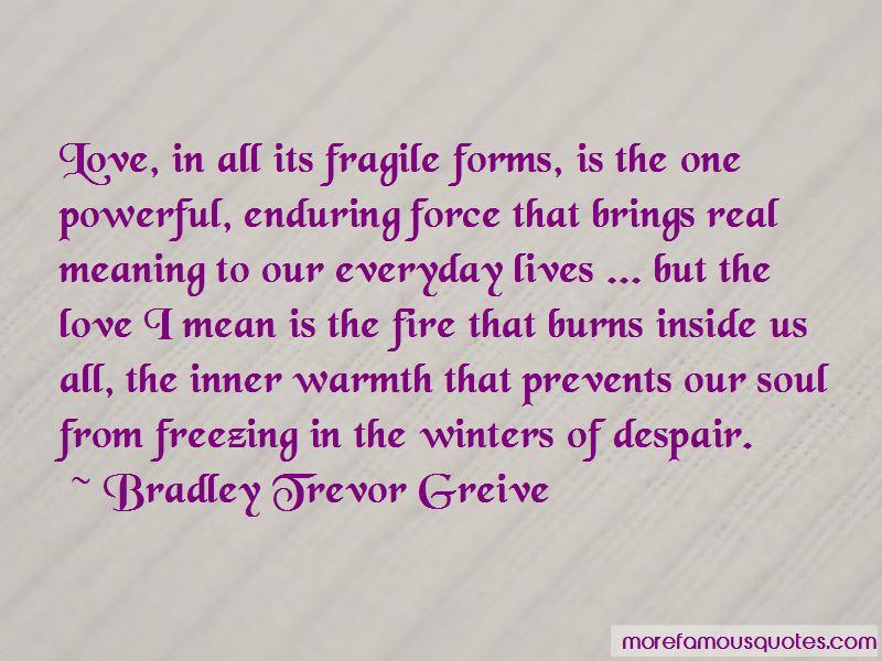 Bradley Trevor Greive Quotes