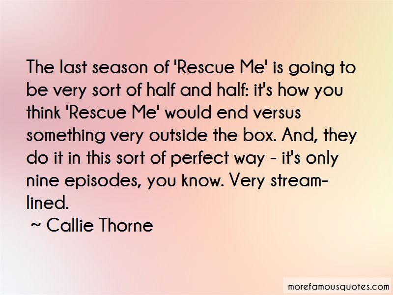Callie Thorne Quotes Pictures 2