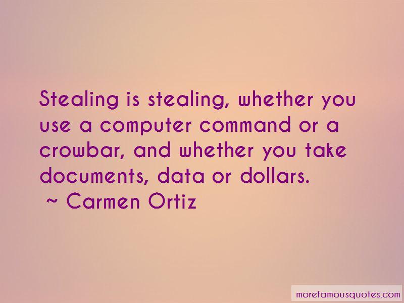 Carmen Ortiz Quotes