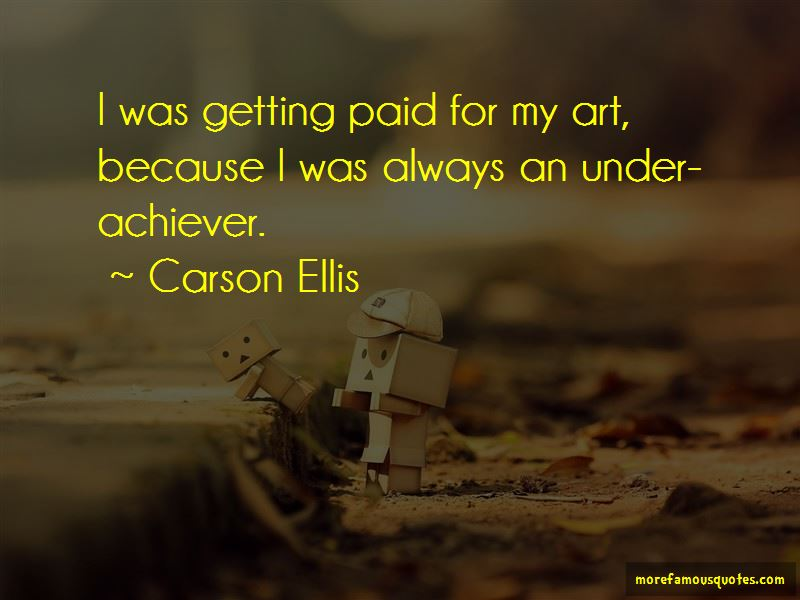Carson Ellis Quotes Pictures 3