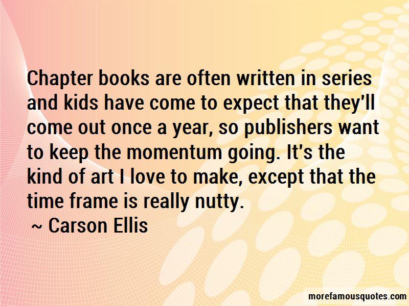 Carson Ellis Quotes