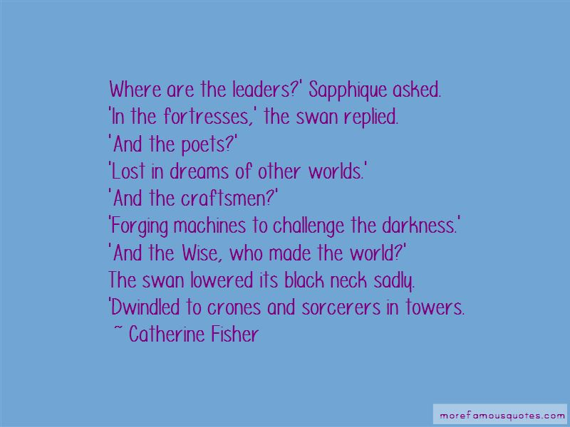 Catherine Fisher Quotes Pictures 2