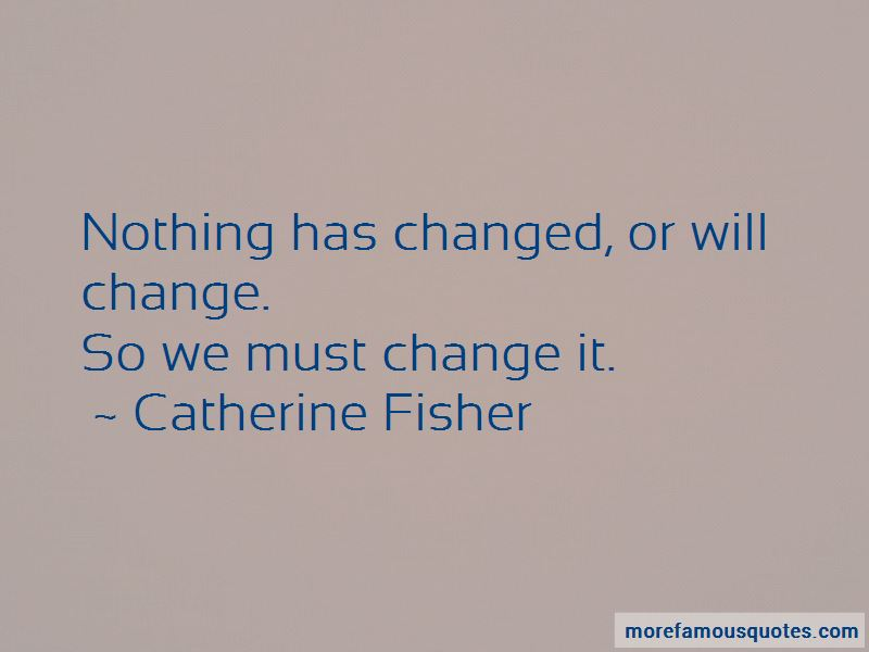 Catherine Fisher Quotes Pictures 3