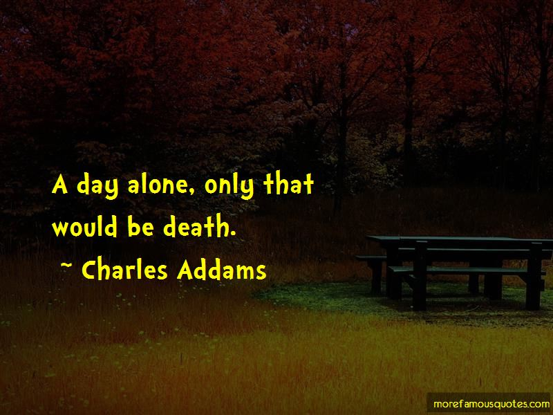 Charles Addams Quotes Pictures 4