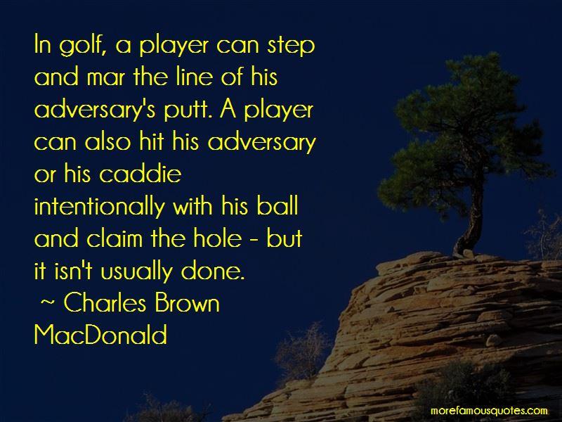 Charles Brown MacDonald Quotes