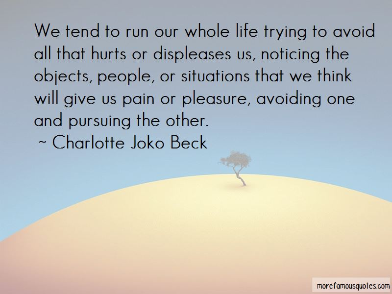 Charlotte Joko Beck Quotes Pictures 2