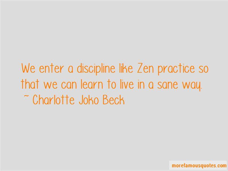 Charlotte Joko Beck Quotes