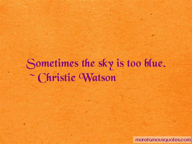 Christie Watson Quotes Pictures 2