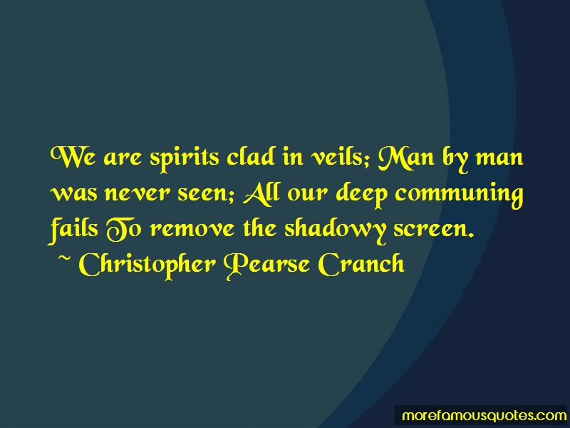 Christopher Pearse Cranch Quotes Pictures 3