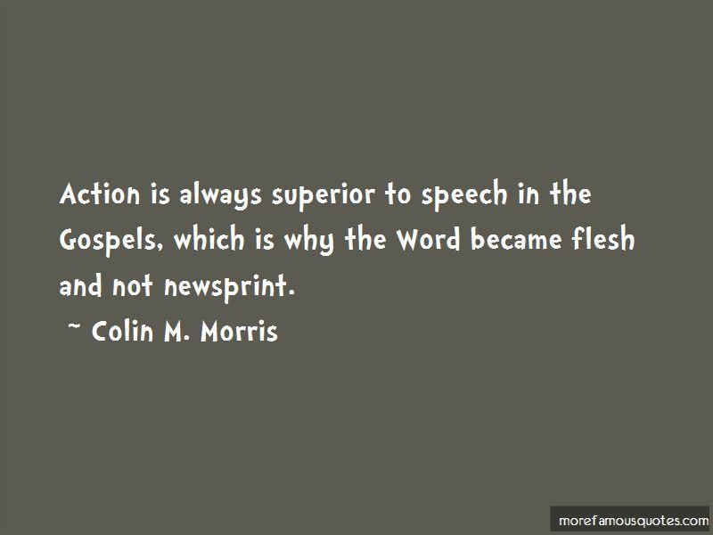 Colin M. Morris Quotes