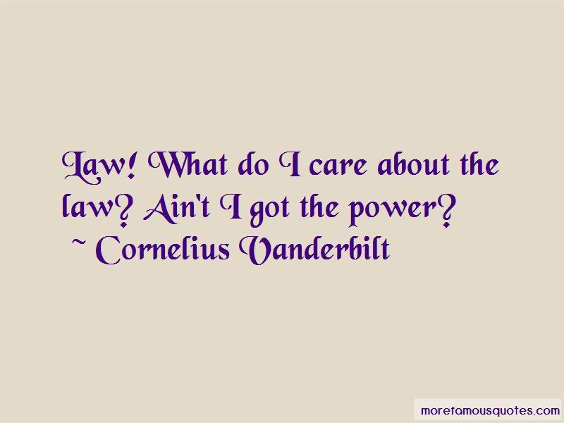 Cornelius Vanderbilt Quotes Pictures 4