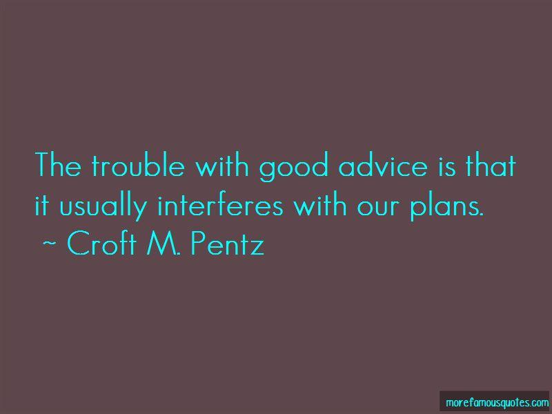 Croft M. Pentz Quotes Pictures 4