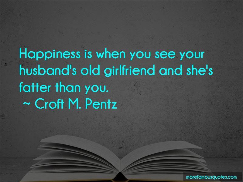 Croft M. Pentz Quotes